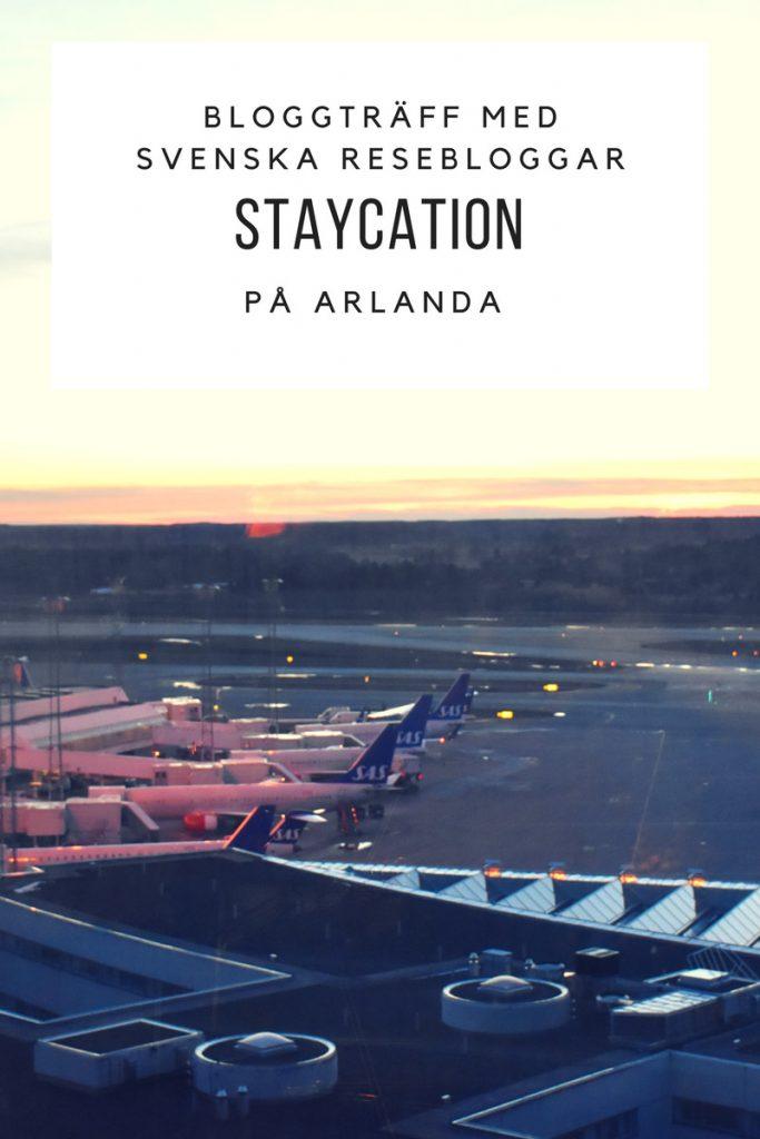 Staycation på Arlanda