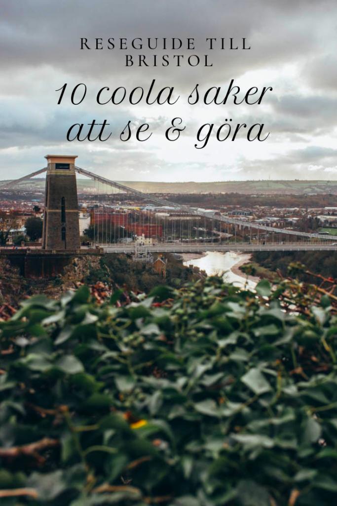 Reseguide till Bristol- 10 coola saker att se & göra